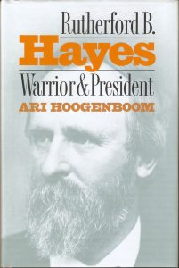 Rutherford B. Hayes: Warrior & President book review