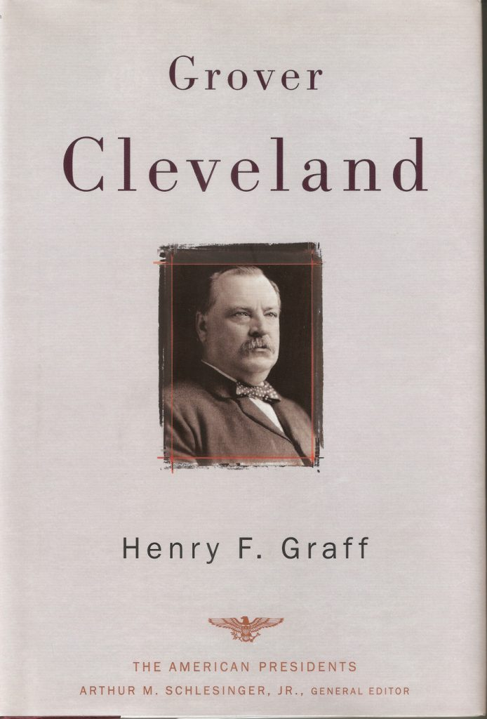 """""""Grover Cleveland"""" by Henry F. Graff"""