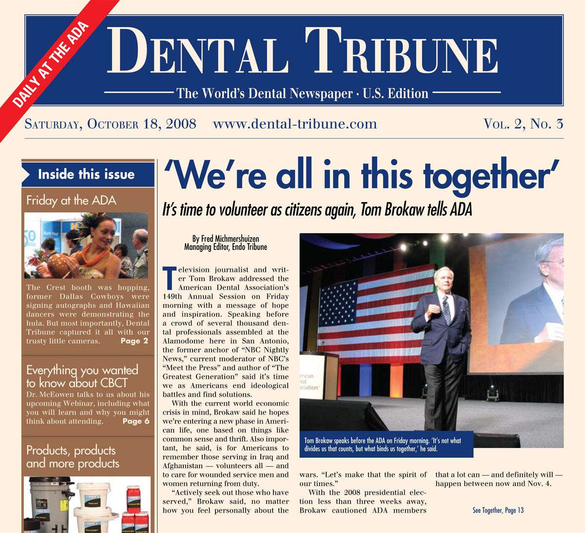 Fred Michmershuizen American Dental Association Tim Brokaw