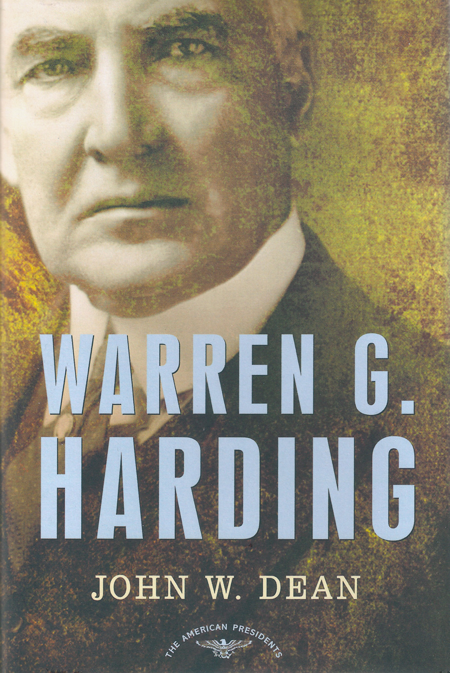 John Dean biogaphy of Warren G. Harding