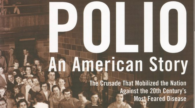 David M. Oshinsky's book about polio