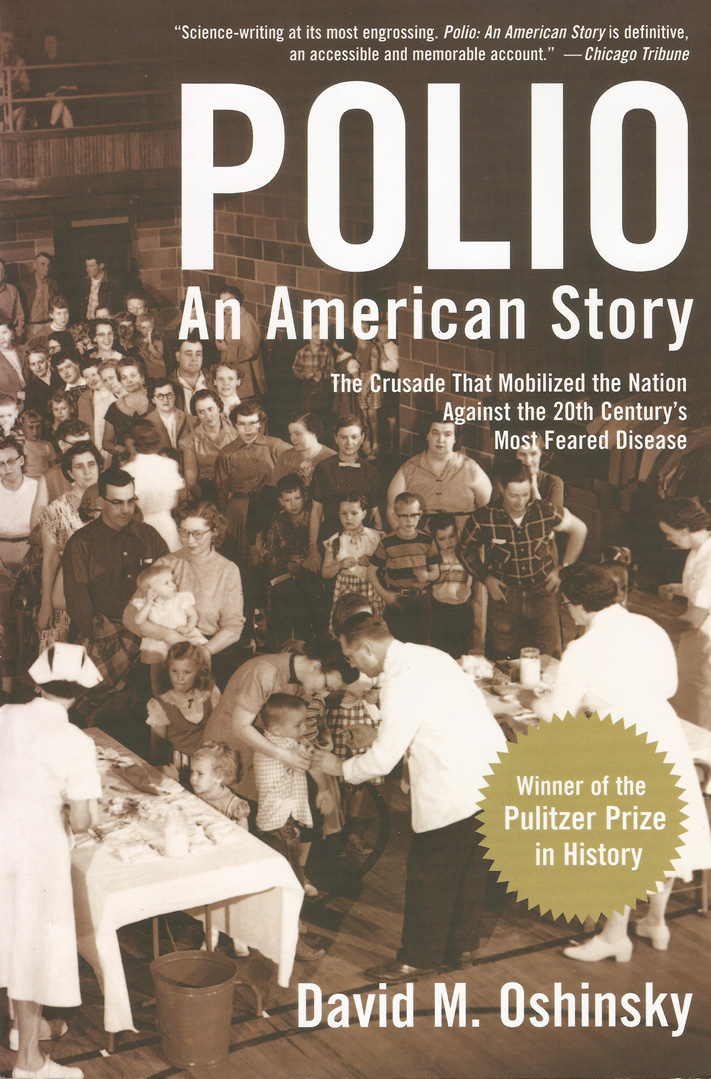 book review Polio: An American Story David M. Oshinsky
